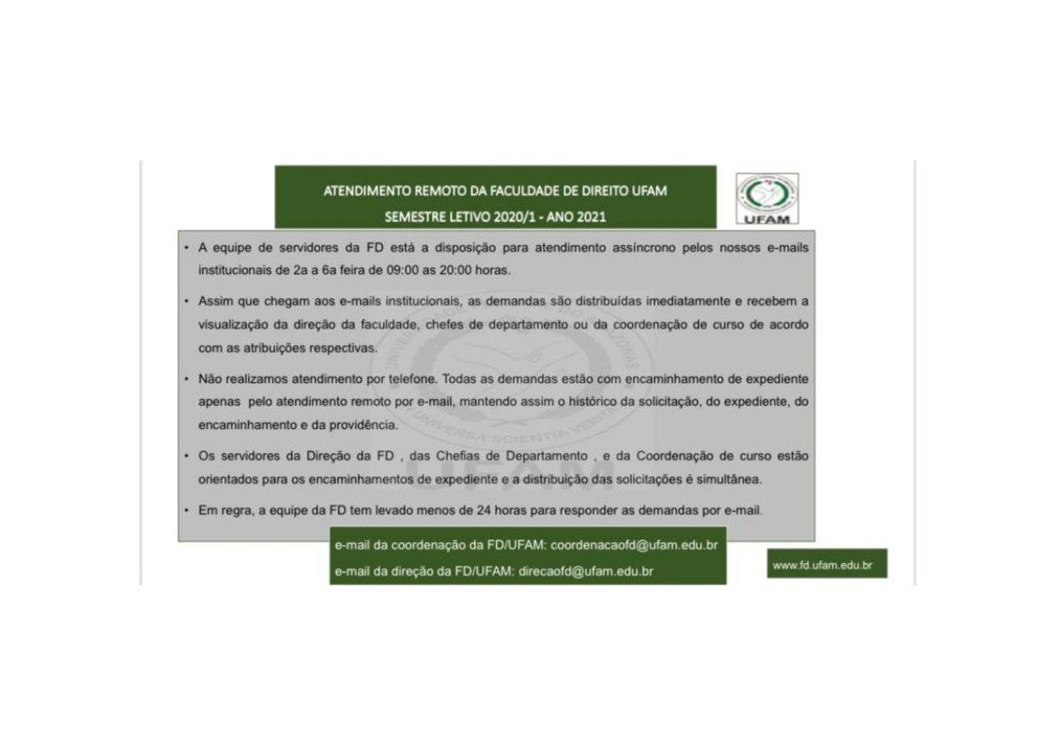 ATENDIMENTO REMOTO DA FACULDADE DE DIREITO UFAM Semestre Letivo 2020/1 Ano 2021